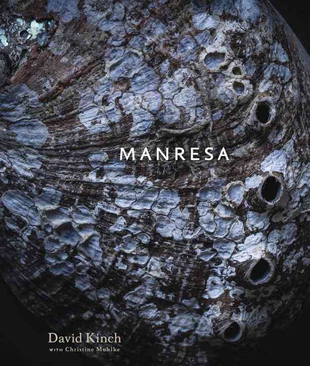 Manresa By Kinch, David/ Muhlke, Christine/ Ripert, Eric (FRW)